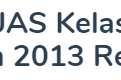 Kisi-kisi Soal UAS Kelas 3 Semester 1 Kurikulum 2013 Revisi 2018