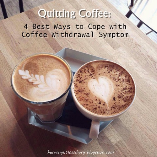 Detox and Weight Loss: Best Ways to Cope with Coffee Withdrawal symptom