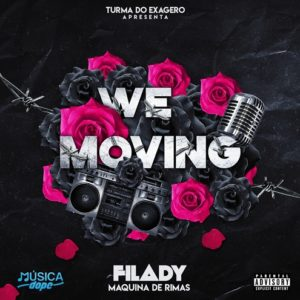 Filady - Maning Big (WE MOVING EP)