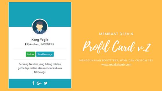 Membuat Desain Profil Card Dengan Bootstrap 4