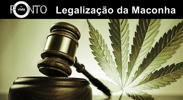 A legalização da maconha