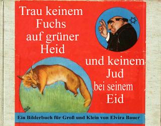 Trau Keinem Fuchs Auf Grüner Heid Und Keinem Jud Bei Seinem Eid