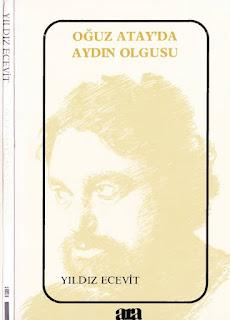 Yıldız Ecevit - Oğuz Atay'da Aydın Olgusu