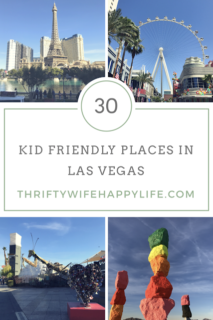 Thrifty Wife, Happy Life || 30 Kid friendly places in Las Vegas