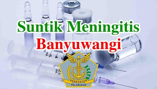 Alamat Tempat Suntik Vaksin Meningitis di Banyuwangi