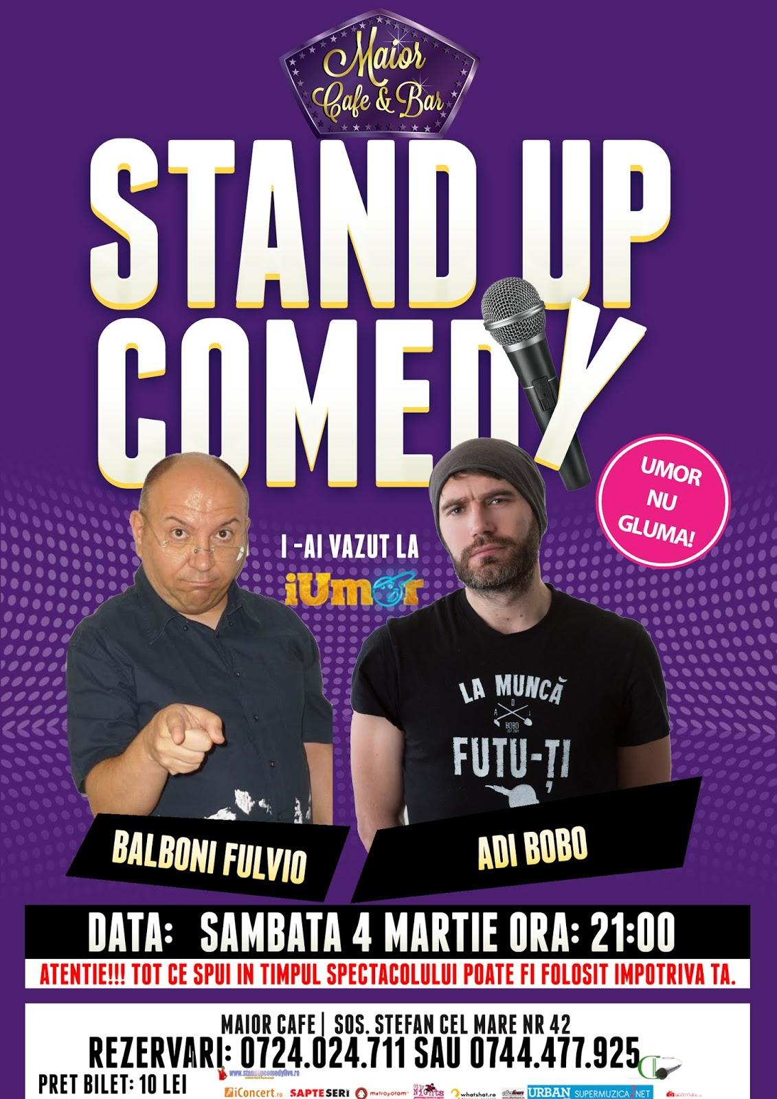 Stand-Up Comedy Sambata 4 Martie Maior Cafe Bucuresti