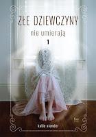 http://ksiazkomania-recenzje.blogspot.com/2015/12/ze-dziewczyny-nie-umieraja-katie-alender.html