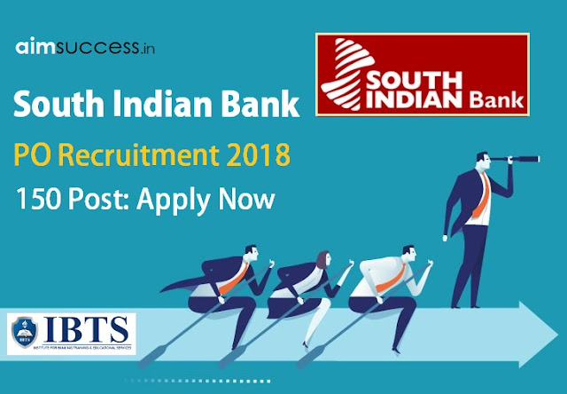 South Indian Bank PO Recruitment 2018 Apply Now