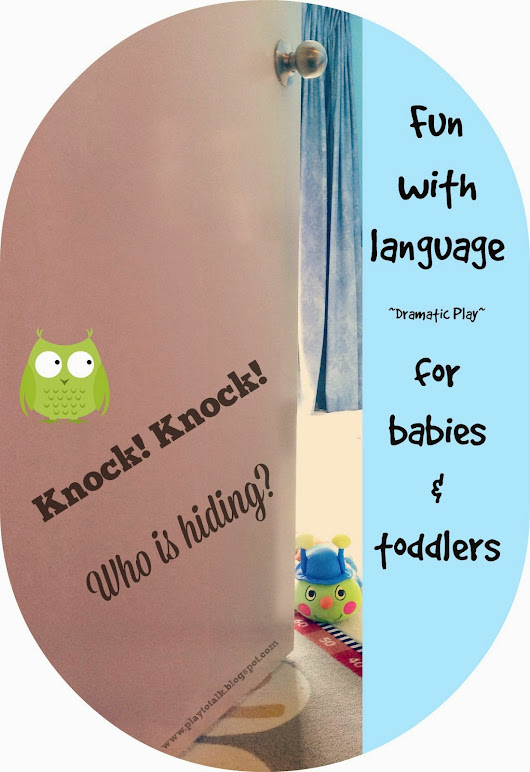 Knock Knock! A fun Language game for babies and toddlers