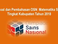 Soal dan Pembahasan OSN Matematika SD Tingkat Kabupaten Tahun 2018