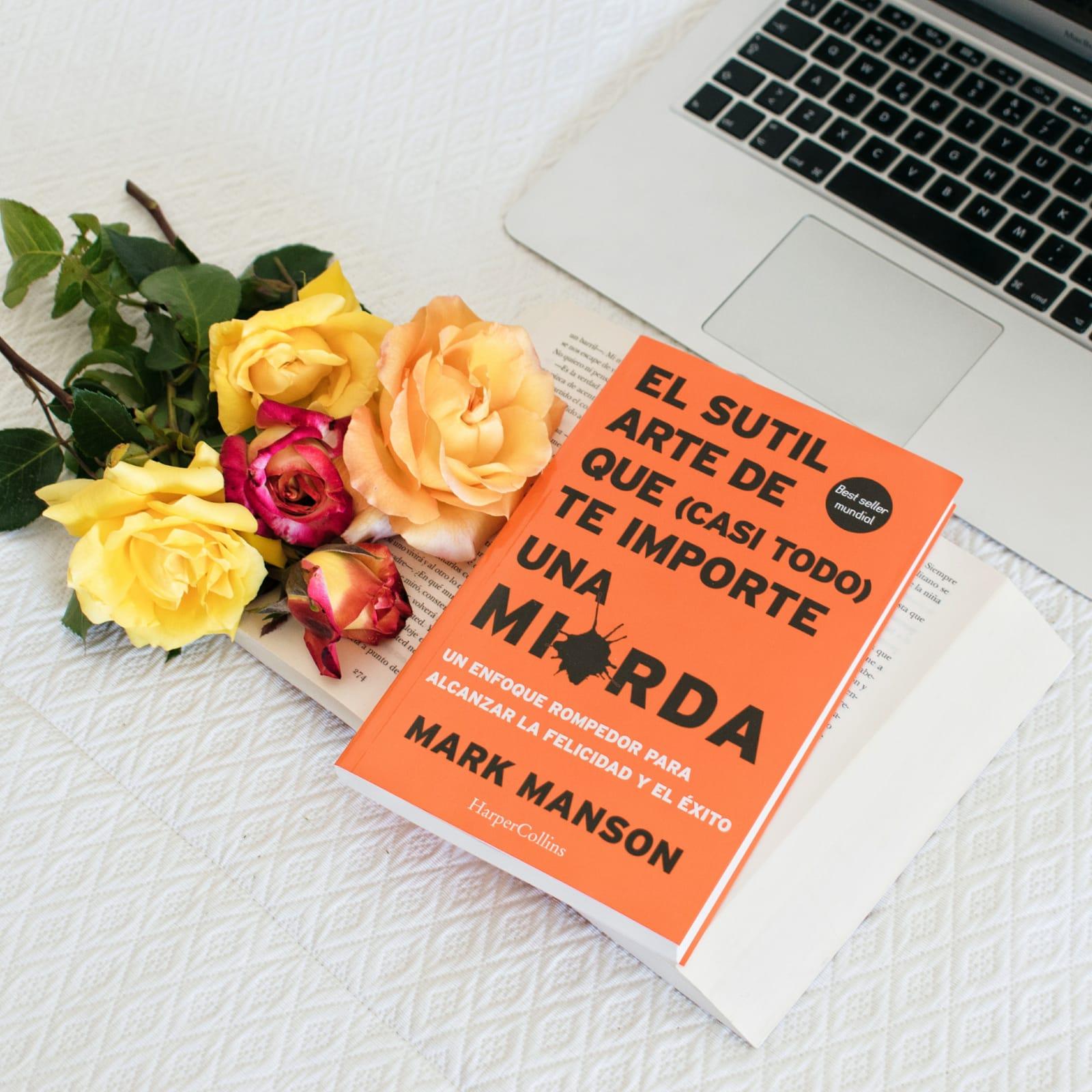 El sutil arte de que (casi todo) te importe una mi*rda, es un libro escrito  por el bloggero Mark Manson. En él, el autor establece como una especie de  guía ...