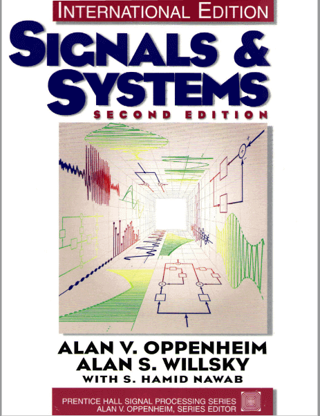 Signals and Systems, [2nd Edition], by Alan V. Oppenheim ,& Alan S. Willsky