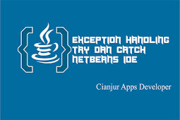 Tutorial Dasar Exception Handling (try-catch) Pada Java