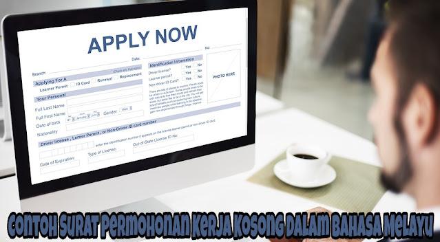 Contoh Surat Permohonan Kerja Kosong Dalam Bahasa Melayu