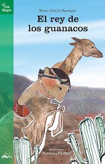 El rey de los guanacos, novela fantástica-histórica