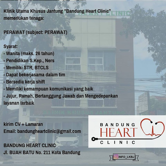 lowongan kerja perawat bandung heart clinic