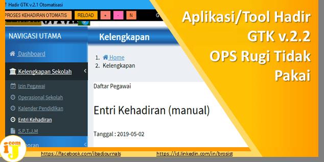 Aplikasi/Tool Hadir GTK v.2.2 Rugi Tidak Pakai