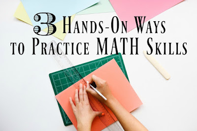 3 Hands-on Ways to Practice Math Skills