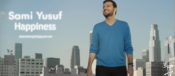 sami yusuf, happiness