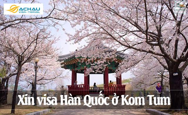 Xin visa Hàn Quốc ở Kom Tum