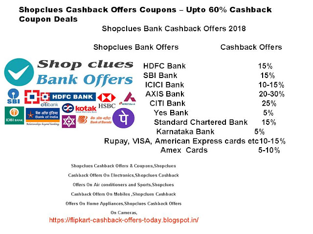 Shopclues Cashback Offers Coupons – Upto 60% Cashback Coupon Deals  Shopclues Cashback Offers & Bank Coupons:Shopclues HDFC Cashback Offers,Shopclues SBI Cashback Offers,Shopclues ICICI Cashback Offers,Shopclues CITI Cashback Offers:,Shopclues AXIS Cashback Offers,,Shopclues Cashback Offers & Coupons,Shopclues   Cashback Offers On Electronics,Shopclues Cashback   Offers On Air conditioners and Sports,Shopclues   Cashback Offers On Mobiles ,Shopclues Cashback   Offers On Home Appliances,Shopclues Cashback Offers   On Cameras,
