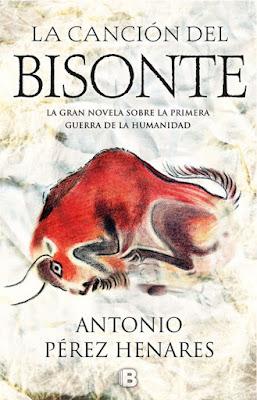 La canción del bisonte - Antonio Pérez Henares (2018)