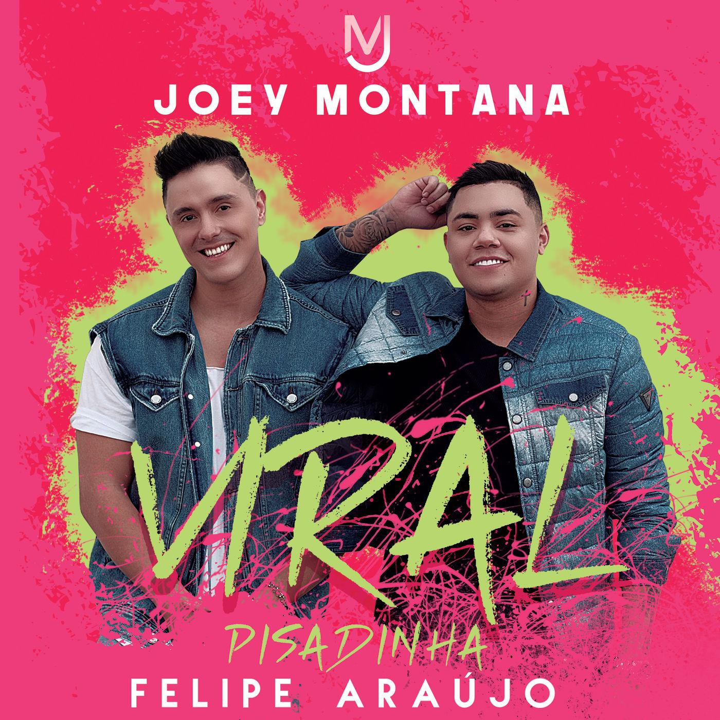 Joey Montana & Felipe Araujo - Viral Pisadinha