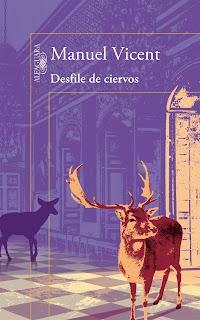 Reseña: Desfiles de ciervos, de Manuel Vicent