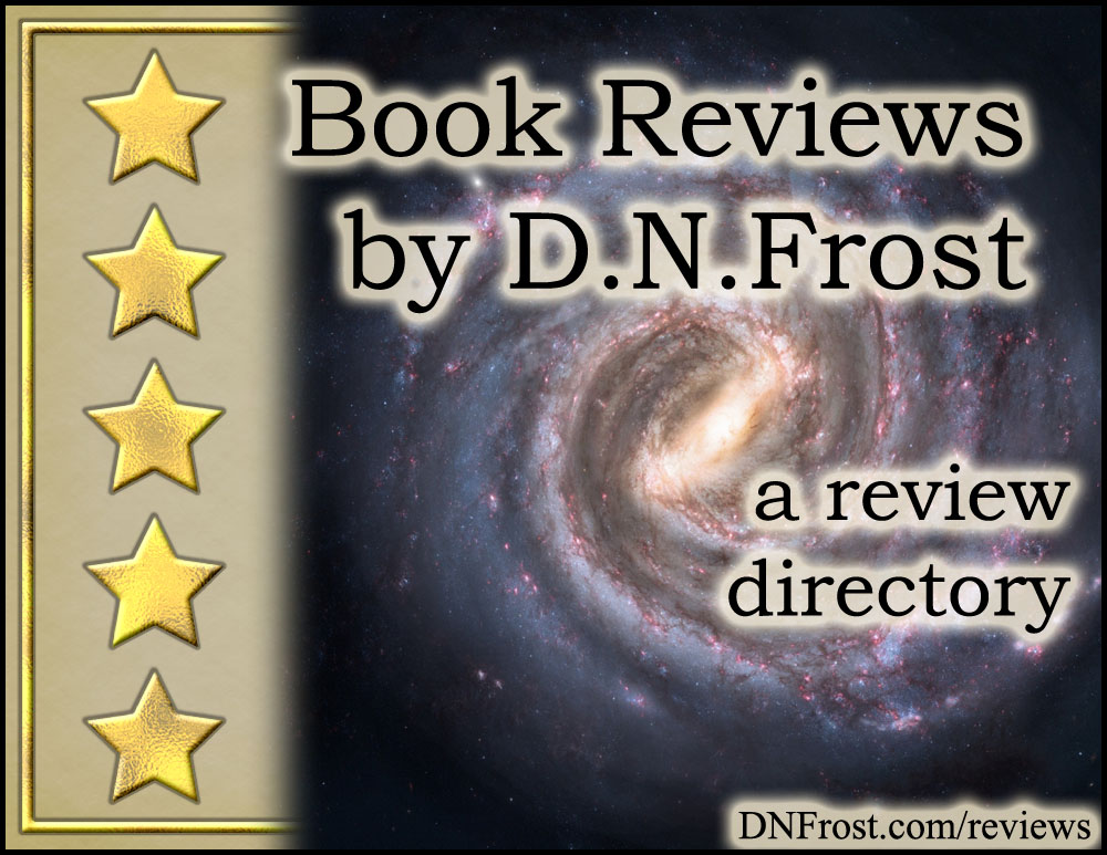 Book Reviews by D.N.Frost: download your free ratings guide http://www.dnfrost.com/2017/03/book-reviews-by-dnfrost-review-directory.html A resource directory by D.N.Frost @DNFrost13 Part of a series.