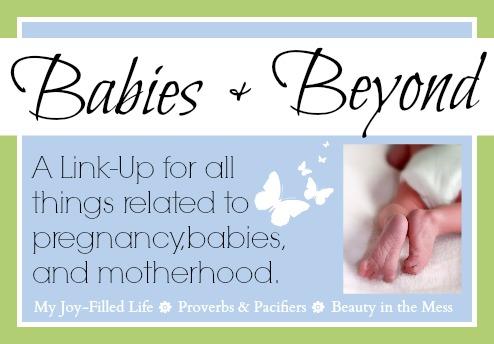 Babies and Beyond