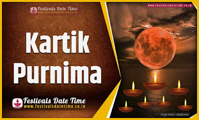 2022 Kartik Purnima Date and Time, 2022 Kartik Purnima Festival Schedule and Calendar