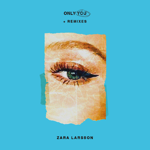 Zara Larsson - Only You + Remixes - EP Cover