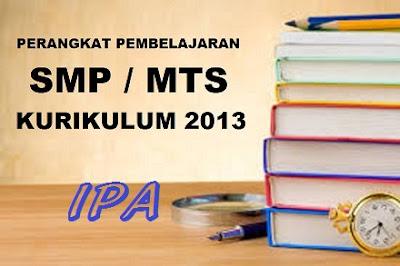 Perangkat Pembelajaran IPA SMP/MTs Kelas VII, VIII, IX Kurikulum 2013 Revisi 2017