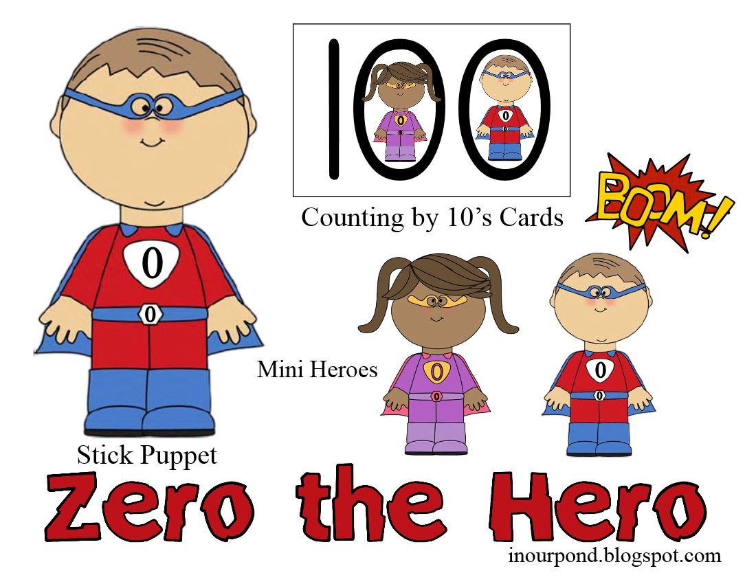 FREE Zero the Hero Printables for the 100 Day of School from In Our Pond