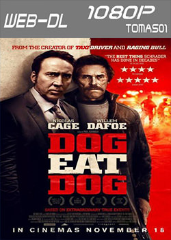 Dog Eat Dog (2016) WEB-DL 1080p