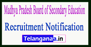 Madhya Pradesh Board of Secondary Education MPBSE Recruitment Notification 2017