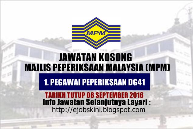 Jawatan kosong majlis peperiksaan malaysia (mpm) september 2016