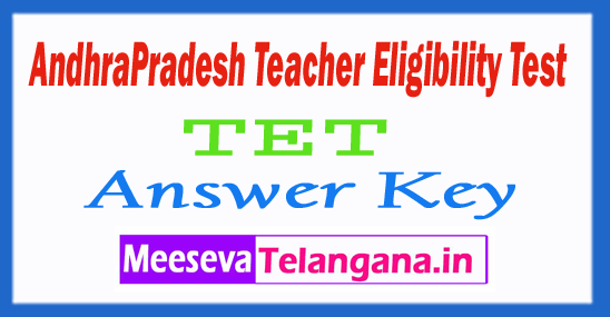 AndhraPradeshTeacherEligibilityTestTET Answer Key2018