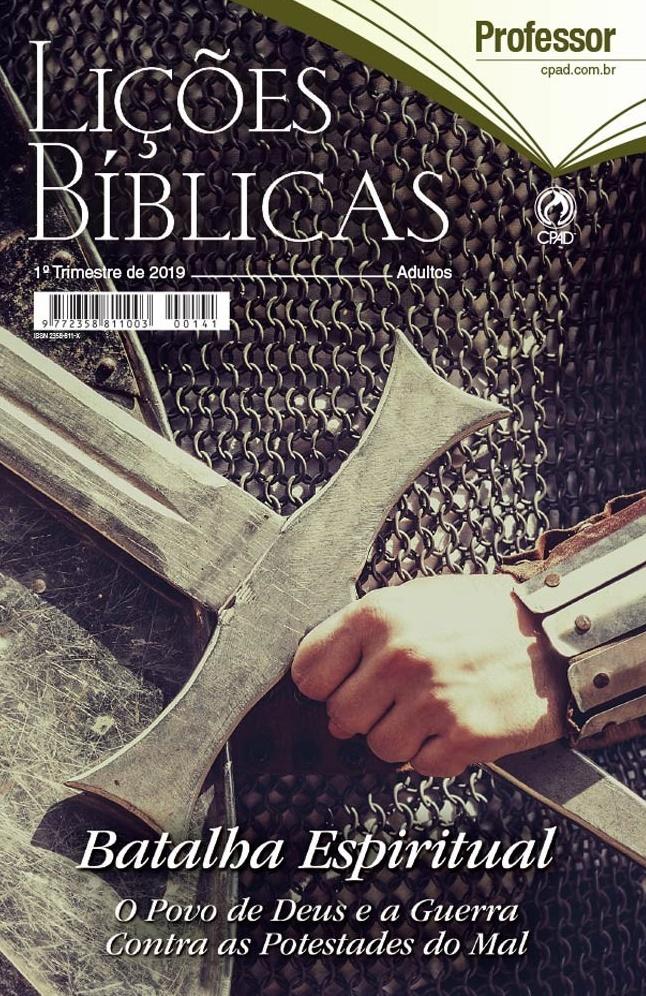 Lições Bíblicas Adulto Professor do 1° Trimestre de 2019, – CPAD - Disponível  para Download