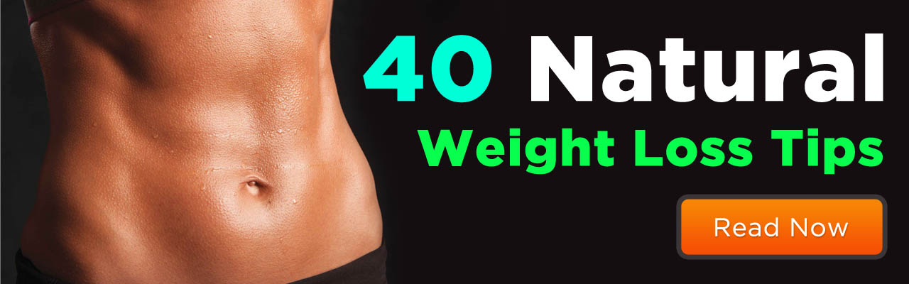 Natural Weight Loss Tips - Reduce weight at home fast