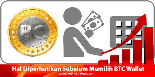 Perlu Diperhatikan Sebelum Memilih BTC Wallet