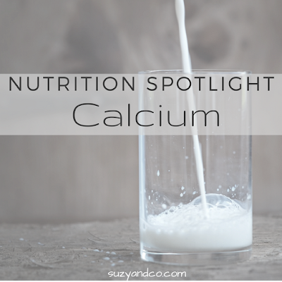 Confused about calcium and how to get enough? This nutrition spotlight will give you food sources of calcium as well as explain why we need it. | suzyandco.com