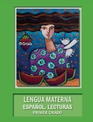 Lengua Materna Español Lecturas Primer grado 2018-2019