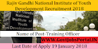 Rajiv Gandhi National Institute of Youth Development Recruitment 2018- Training Officer