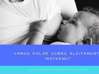 Vamos falar sobre aleitamento materno?