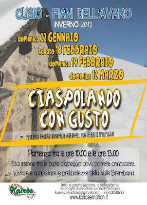 Ciaspolando con Gusto 22 gennaio 18-19 febbraio-12 marzo Cusio - Piani dell'Avaro (BG)