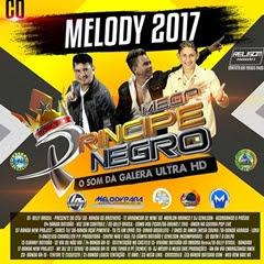 CD MEGA PRINCIPE MAIO 2017 ( WWW.RESUMODOMELODY.COM ) É O SITE OFICIAL