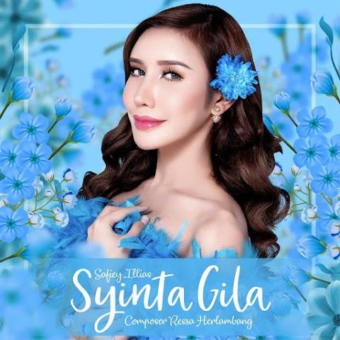 Safiey Illias - Syinta Gila MP3