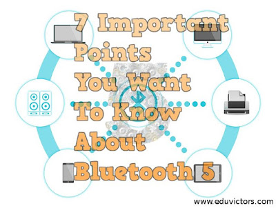 7 Important Points You Want To Know About Bluetooth 5