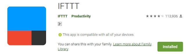 https://play.google.com/store/apps/details?id=com.ifttt.ifttt&hl=en